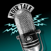 NoirTalk podcast