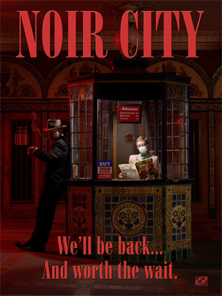 NOIR CITY - We'll be back... and worth the wait.